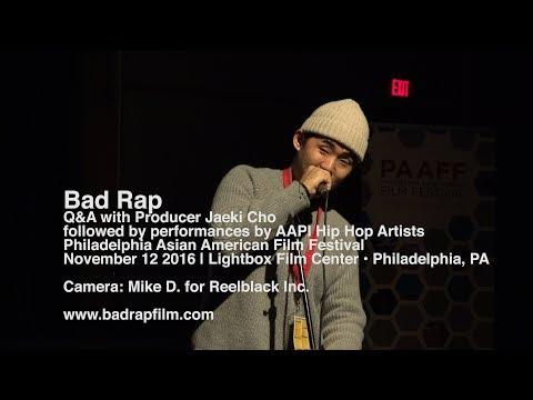 Bad Rap | Q&A and Performance at Philadelphia Asian-American Film Festival (2106)