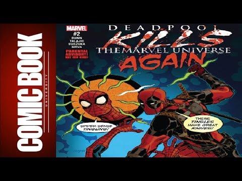 Deadpool Kills the Marvel Universe Again #2 | COMIC BOOK UNIVERSITY