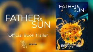 Father & Sun Book Trailer