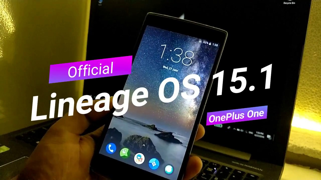 Official | Lineage OS 15 1 | OnePlus One | Features | Latest Build |