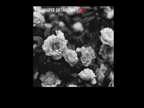 Fraunhofer Diffraction - Vice (Full Album)