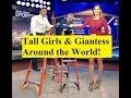 Tall Girls Amp Giantess Around The World mp3