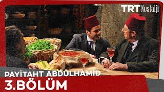 "Payitaht ""Abdülhamid"" 3.Bölüm"