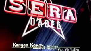 Kanggo Kowe - VIA VALLEN - Om.SERA - Milady Record