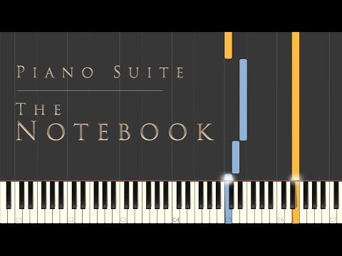 The Notebook - Piano Suite | Synthesia Piano Tutorial