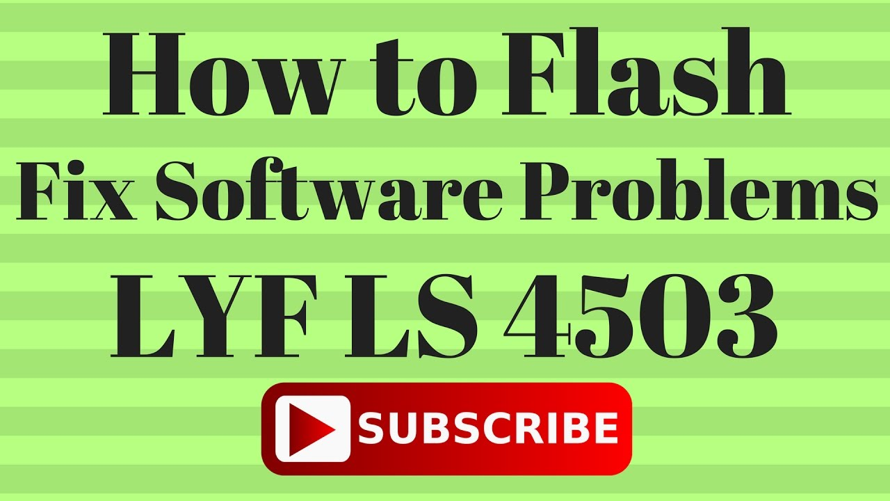 How to Flash OR Fix Software Problems in LYF LS 4503