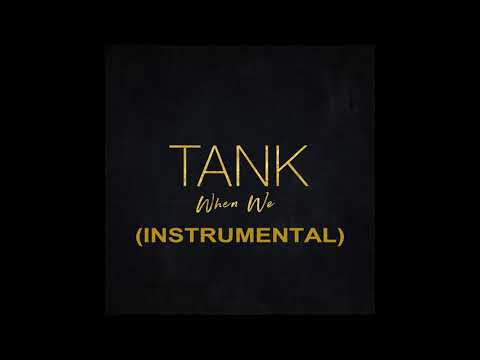 Tank - When We (Instrumental) Edit By IRREZISS