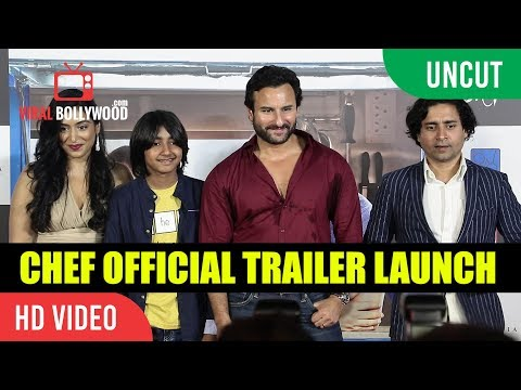 UNCUT - Chef Official Trailer Launch | Saif Ali Khan, Padmapriya, Svar Kamble | Raja Krishna Menon