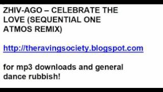 Zhi-Vago - Celebrate The Love (Sequential One Atmos Remix)