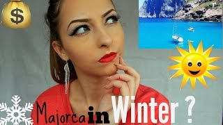 IS IT WORTH going to Majorca in WINTER ?