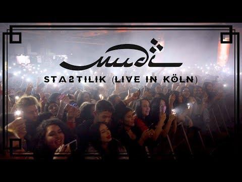 Mudi - Sta2tilik (Live in Köln)
