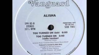 Alisha - Too Turned On (Radio Version) 1985