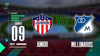 Junior Vs. Millonarios - Liga BetPlay   EN VIVO