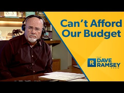 We Can't Afford Our Budget
