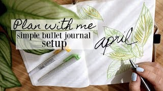 My Simple Minimal Bullet Journal Set Up (for beginners) | PLAN WITH ME APRIL 2018