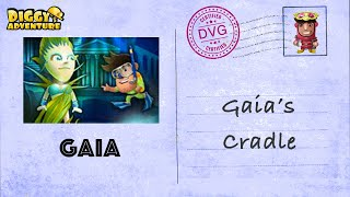 [~Gaia~] #9 Gaia's Cradle - Diggy's Adventure