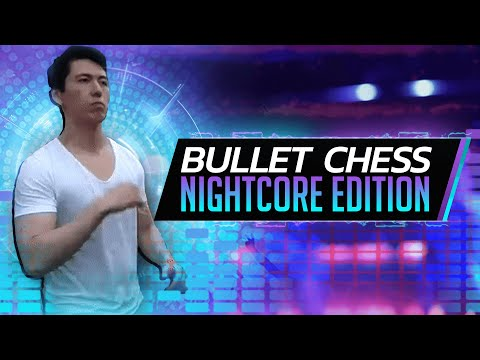 BULLET CHESS Nightcore Edition