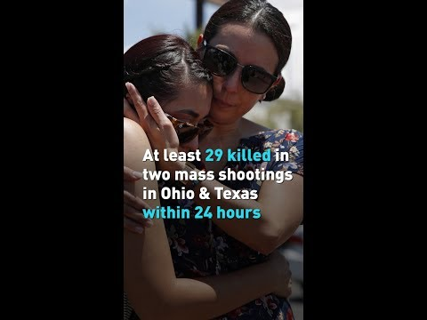 At least 29 killed in two mass shootings in Ohio & Texas within 24 hours