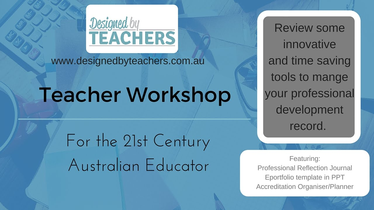 Teacher Workshop 6 - Practical Tools to Record your Professional Development