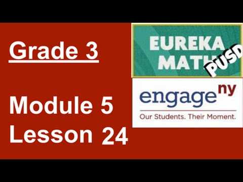 Eureka Math Grade 3 Module 5 Lesson 24
