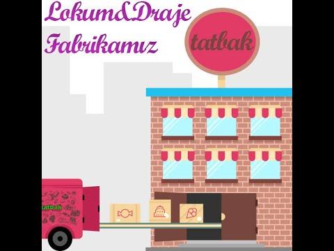 Tatbak - Lokum & Draje Fabrikası