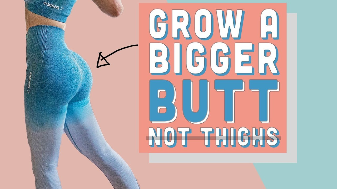 How To Grow A Bigger BUTT WITHOUT Growing Your Thighs | Rounder Booty
