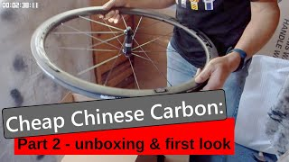 Cheap Ish  Carbon Wheels Part 2 - Unboxing And First Look.