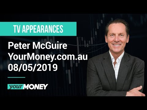 XM.COM - Peter McGuire - YourMoney.com.au - 08/05/2019