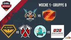 INQ vs ROZ | eVe vs Tribe und PTP vs AAA | ESL Meisterschaft | Woch 1 Tag 2 Gruppe B