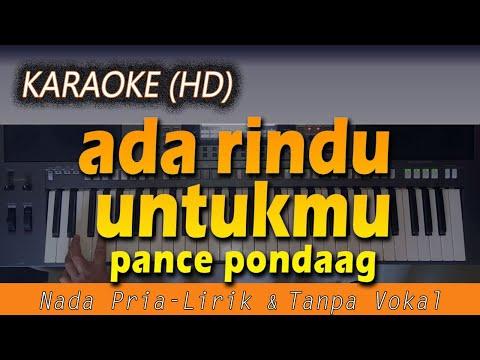 karaoke-ada-rindu-untukmu-|-nada-pria---pance-pondaag---lirik-tanpa-vokal