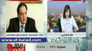 بالفيديو.. أبو سعدة: التقرير السنوي للقومي لحقوق الإنسان عن الحريات علي مكتب الرئيس خلال أيام