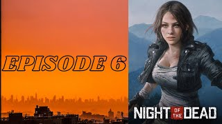 Night of the dead - Episode 6 (PC Gameplay - Multiplayer)