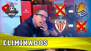 El REAL MADRID y el BARÇA, ELIMINADOS por la REAL SOCIEDAD y ATHLETIC | Copa Del Rey