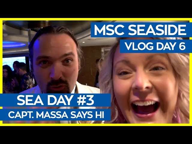 MSC Seaside | Aurea Spa, 4D Cinema, Yacht Club and Meeting Captain Massa | MSC Cruises Vlog Day 06