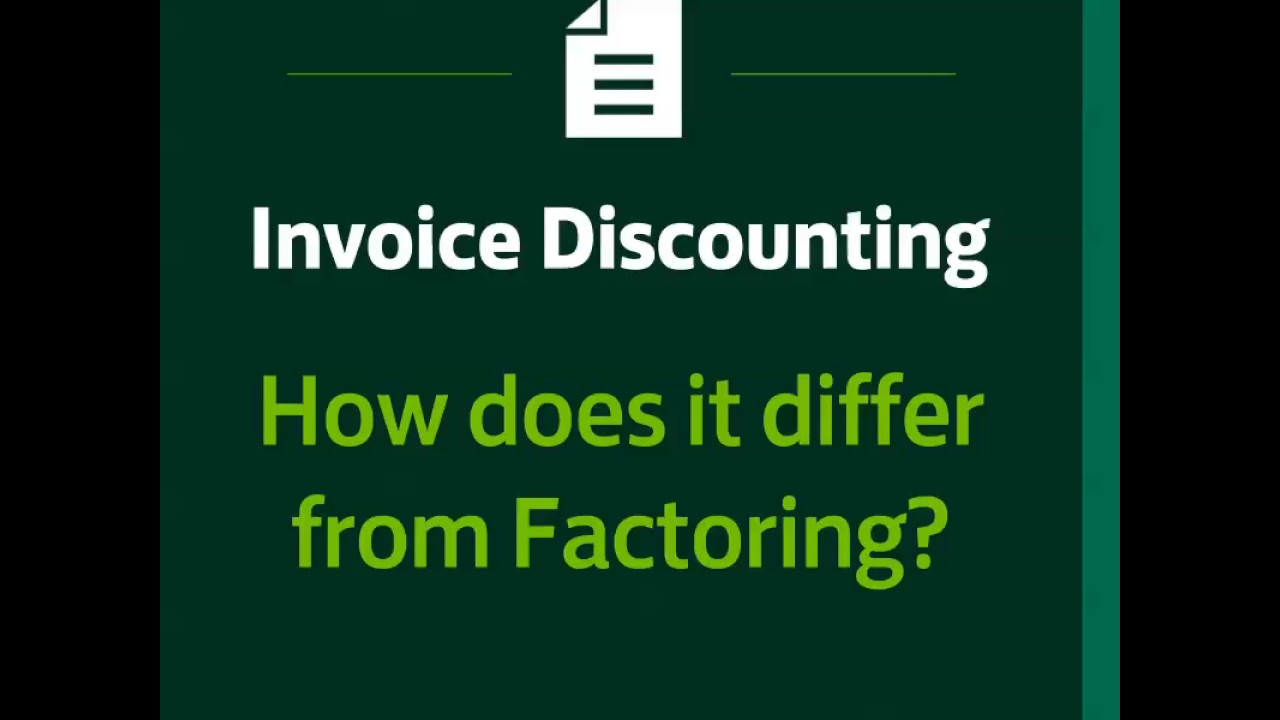 Invoice Discounting vs  Factoring - what are the differences?