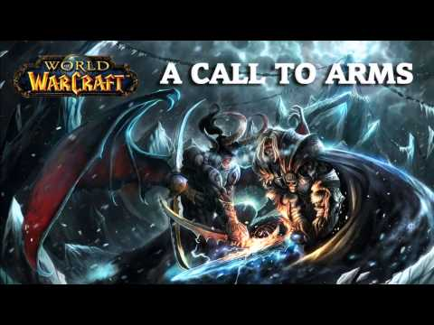 Wow Ost A Call to Arms Extended/Looped