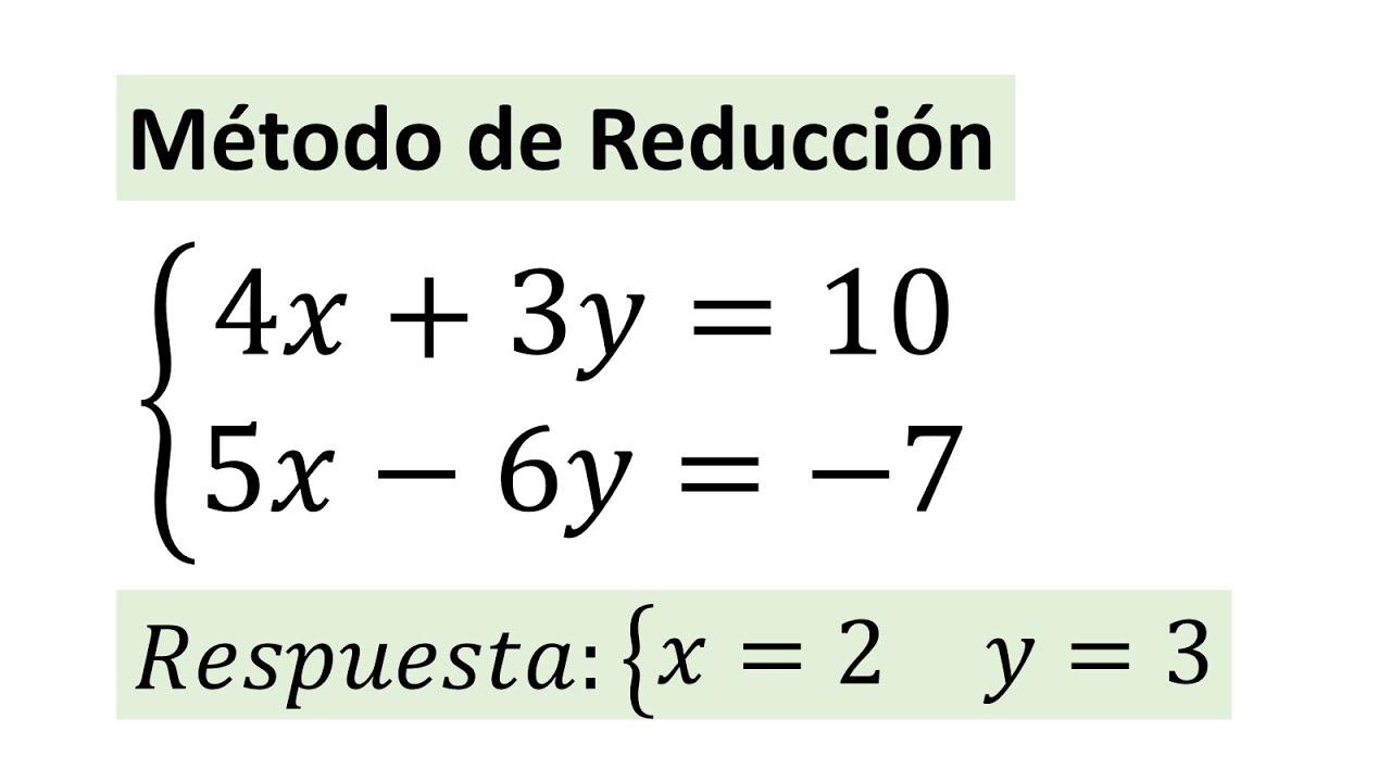 Resolucion De Sistemas De Ecuaciones Metodo De Reduccion Ejemplo 01 Youtube