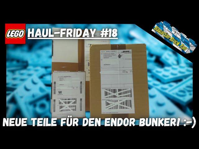Endlich neue Teile für den Endor Bunker | LEGO Haul Friday #18