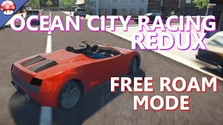 OCEAN CITY RACING REDUX - Free Roam - PC Gameplay 60FPS 1080p