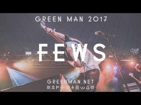 FEWS - The Zoo (Green Man 2016 Session)