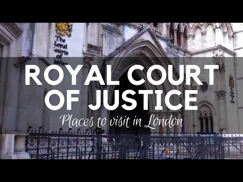 Royal Court Of Justice London - Places To Visit In London