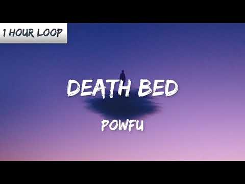 Powfu   Death Bed 1 Hour Loop