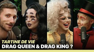 Drag Queen & Drag King ? - TARTINE DE VIE