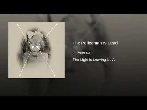 The Policeman Is Dead