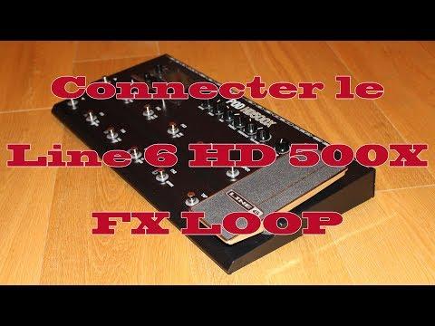 Connecter un Line 6 HD 500X dans la boucle d'effets d'un ampli