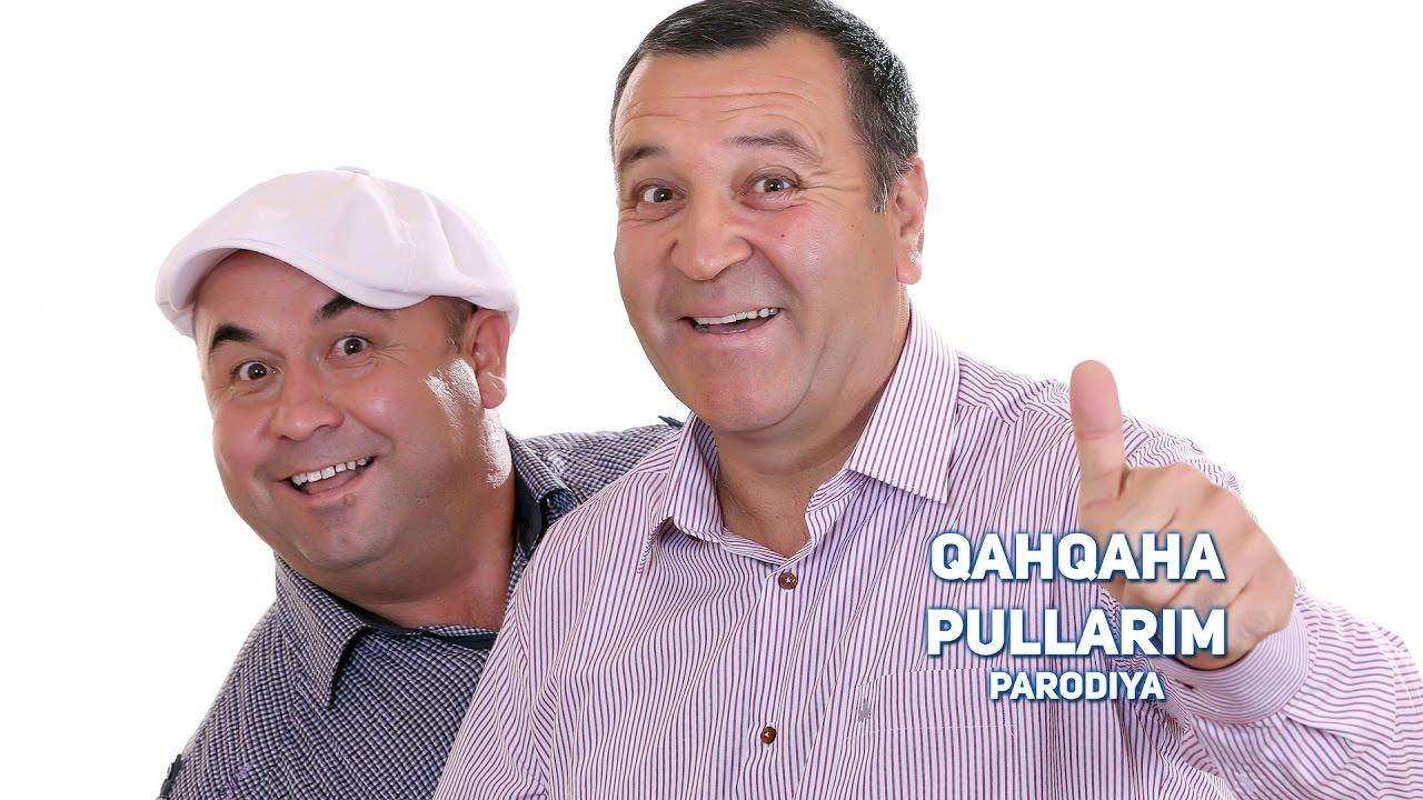 Qahqaha - Pullarim (parodiya) 2017 | Кахкаха - Пулларим (пародия) 2017