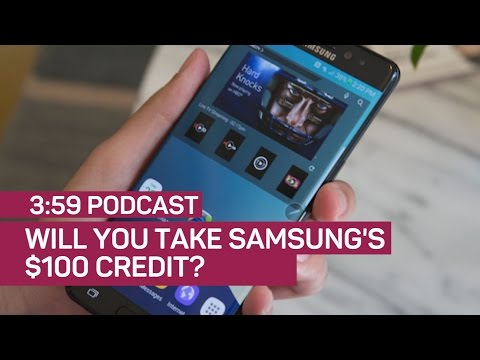 Can Samsung buy your loyalty for $100? (The 3:59, Ep. 123)