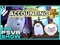 Accounting Plus Breaks Kevin - The PlayStation VR Show