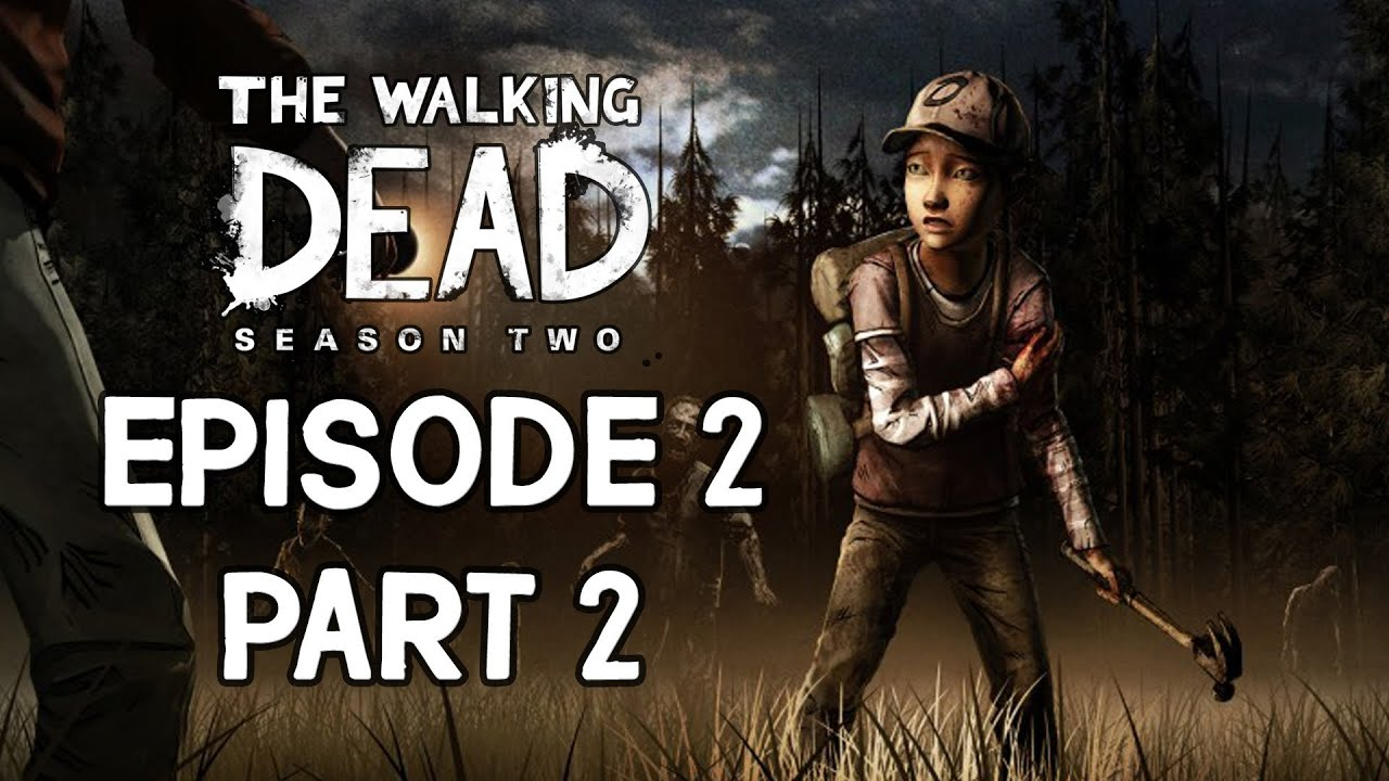 Download The Walking Dead: Season Two - Episode 2 Walkthrough - Part 2 The Intruder [No Commentary]