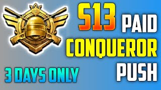 PUBG MOBILE S13 PAID RANK PUSH | SEASON 13 CONQUEROR PUSH | NO HACKS & NO SCAM FULL PROOF |